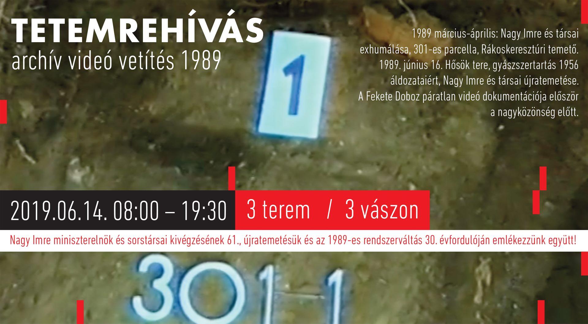 Tetemrehívás – Kegyetlenség és kegyelet: 1956–1989–2019